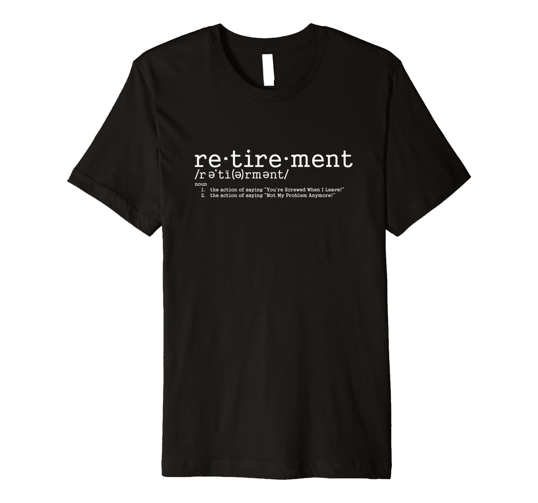 Retirement Party Decorations T Shirt