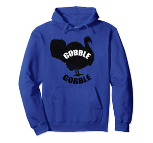 Funny Thanksgiving Gobble Gobble Pullover Hoodie