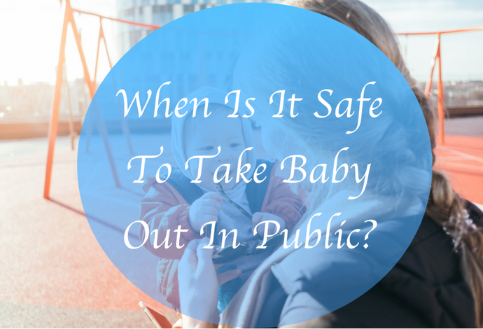 When Is It Safe To Take Baby Out In Public?