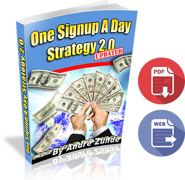 How To Get 1 Sign Up Per Day (To Any Business You Promote) Ebook