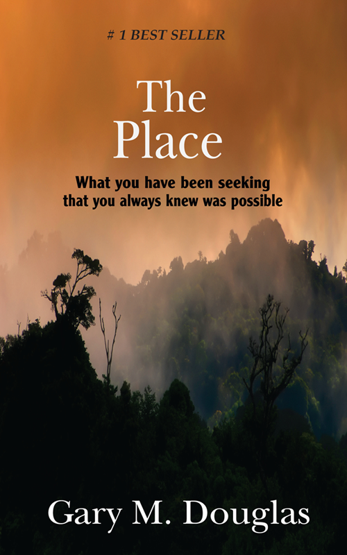 THE PLACE by Gary Douglas