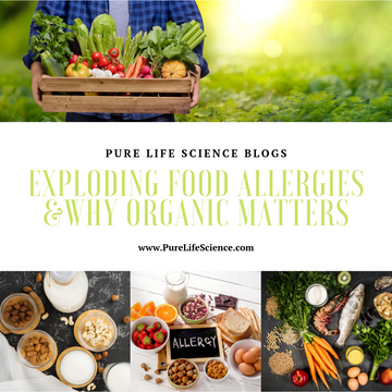 Exploding Food Allergies and Why Organic Matters