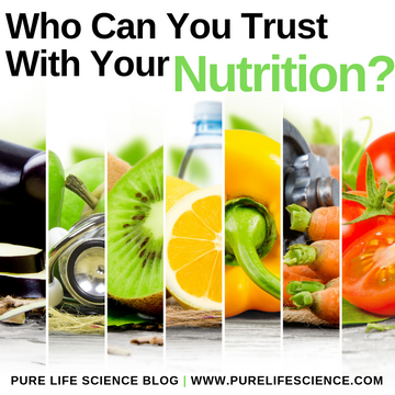 Who Can You Trust With Your Nutrition?