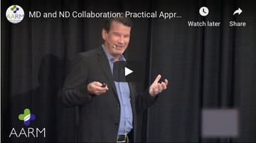 MD & ND Collaboration: Practical Approaches to Chronic Pain - AARM Lecture