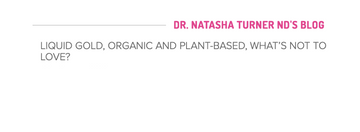Liquid Gold! - Dr. Natasha Turner, ND Article