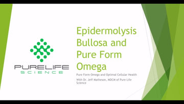 Epidermolysis Bullosa and Pure Form Omega - EB Connect Virtual DCC