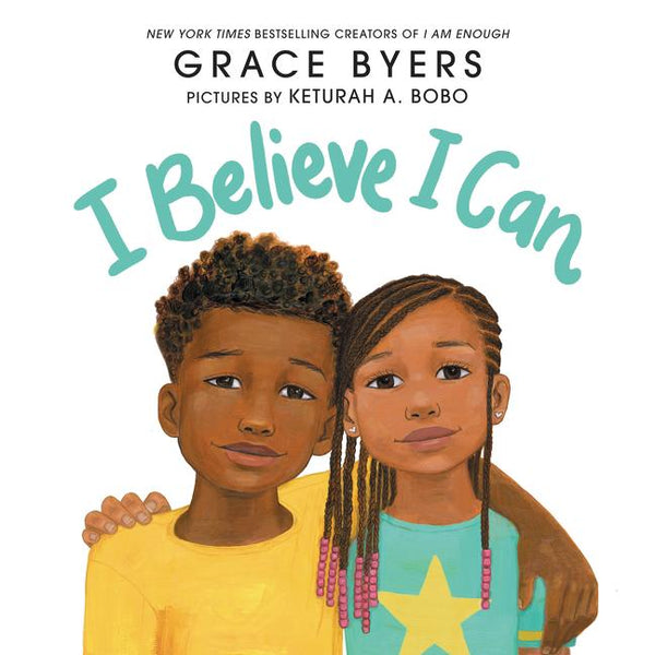 Stockist of Grace Byers children's book; I Believe I Can.