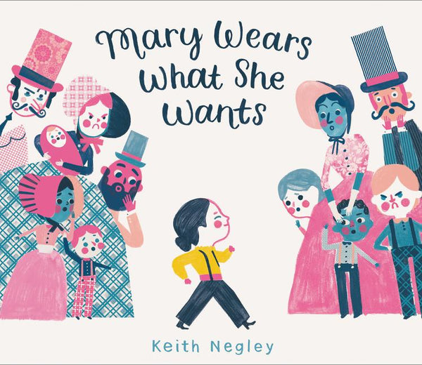 Stockist of Keith Negley's children's book; Mary Wears What She Wants
