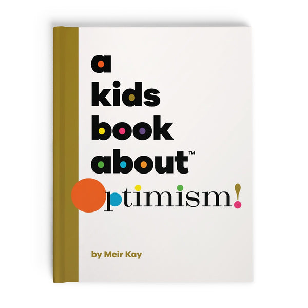A Kids Book About Optimism