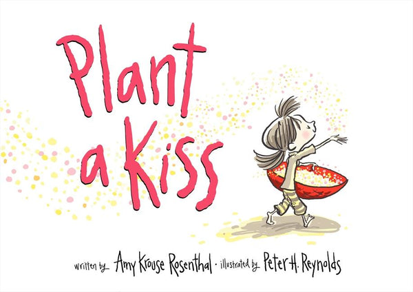 Stockist of Amy Krouse Rosenthal's children's book; Plant a Kiss
