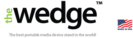 The Wedge® - The Best iPhone, iPod and Portable Media Device Holder/Stand In The World!
