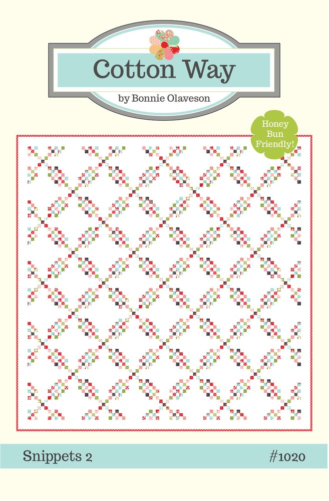 Snippets 2 Quilt Pattern CW 1020 designed by Bonnie Olaveson of Cotton Way