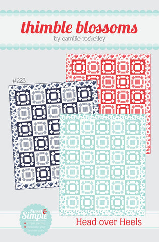 Head Over Heels TB 223 Quilt Pattern by Camille Roskelley of Thimble Blossoms