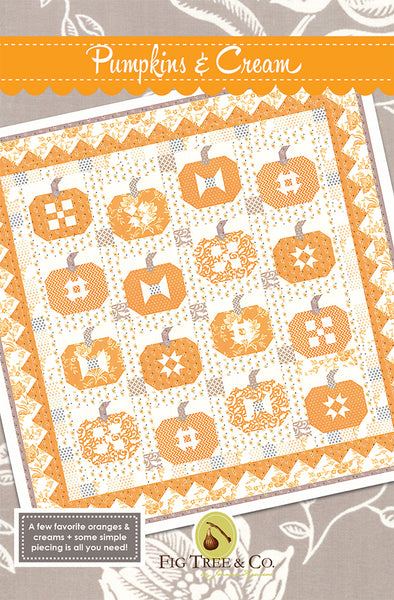 Pumpkins and Cream Quilt Pattern FT 1465 designed by Joanna Figueroa of Fig Tree Quilts