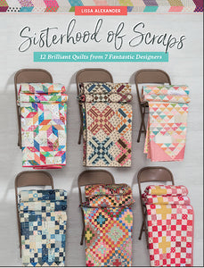 Sisterhood of Scraps B1501 by Lissa Alexander for Martingale