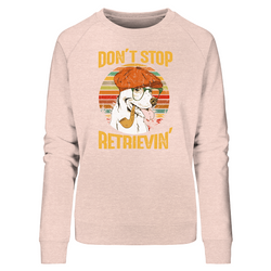 """Don´t stop Retrievin´"": Organic Damen-Sweatshirt mit Golden-Retriever-Motiv - wauwau-wow.com"