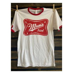 Mama tried ringer tee