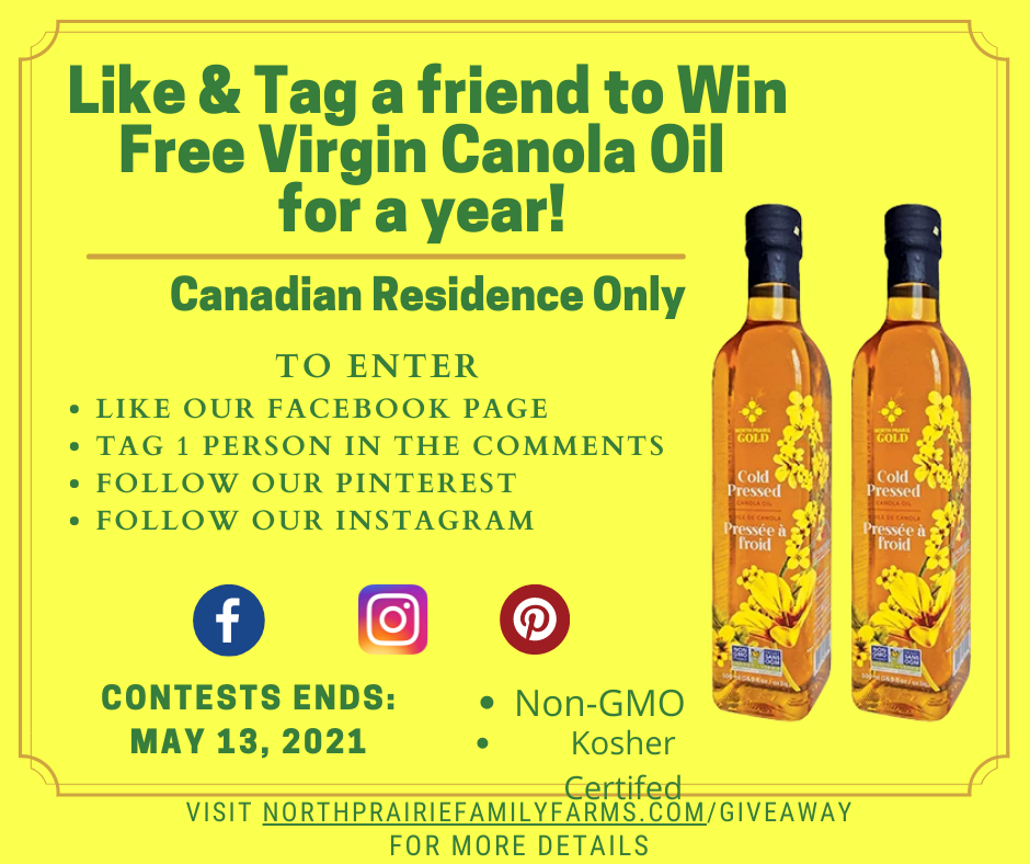 FREE 1 year supply of North Prairie Gold Virgin Canola May 2021 Contest!