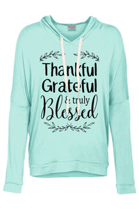 Thankful Grateful & Truly Blessed Hoodie