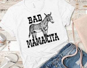 BAD MAMACITA Mother's Day