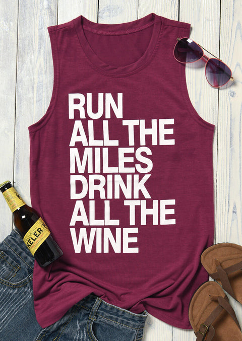 Run All The Miles Drink All The Wine Tank - Burgundy