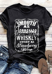 Smooth As Tennessee Whiskey Sweet As Strawberry Wine T-Shirt Tee - Black