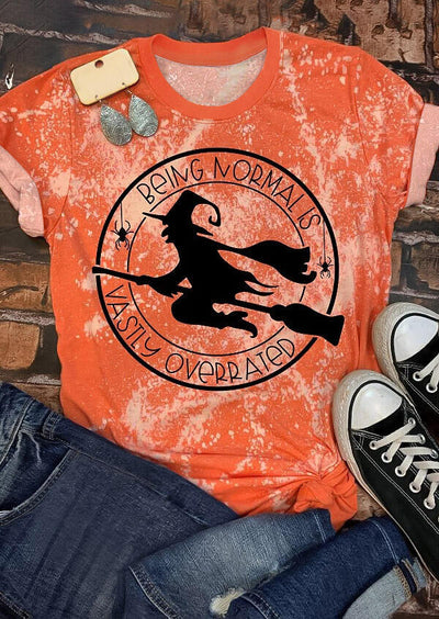 Halloween Witch Being Normal is Vastly Overrated Bleached T-Shirt Tee - Orange