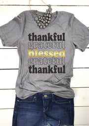 Thankful Grateful Blessed T-Shirt Tee - Gray