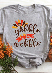 Thanksgiving Gobble Til You Wobble Turkey T-Shirt Tee - Light Grey