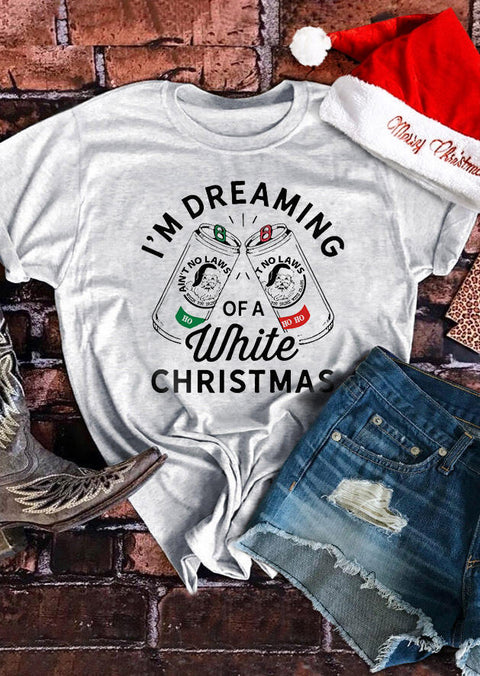 I'm Dreaming Of A White Christmas T-Shirt Tee - Light Grey