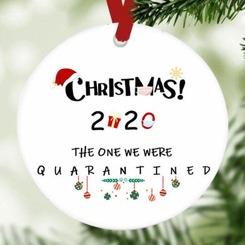 Christmas 2020 The One We Were Quarantined Hanging Ornament - White