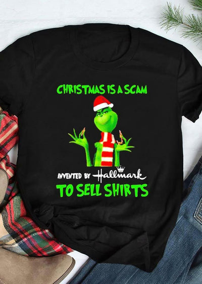 Grinch Christmas Is a Scam O-Neck T-Shirt Tee - Black
