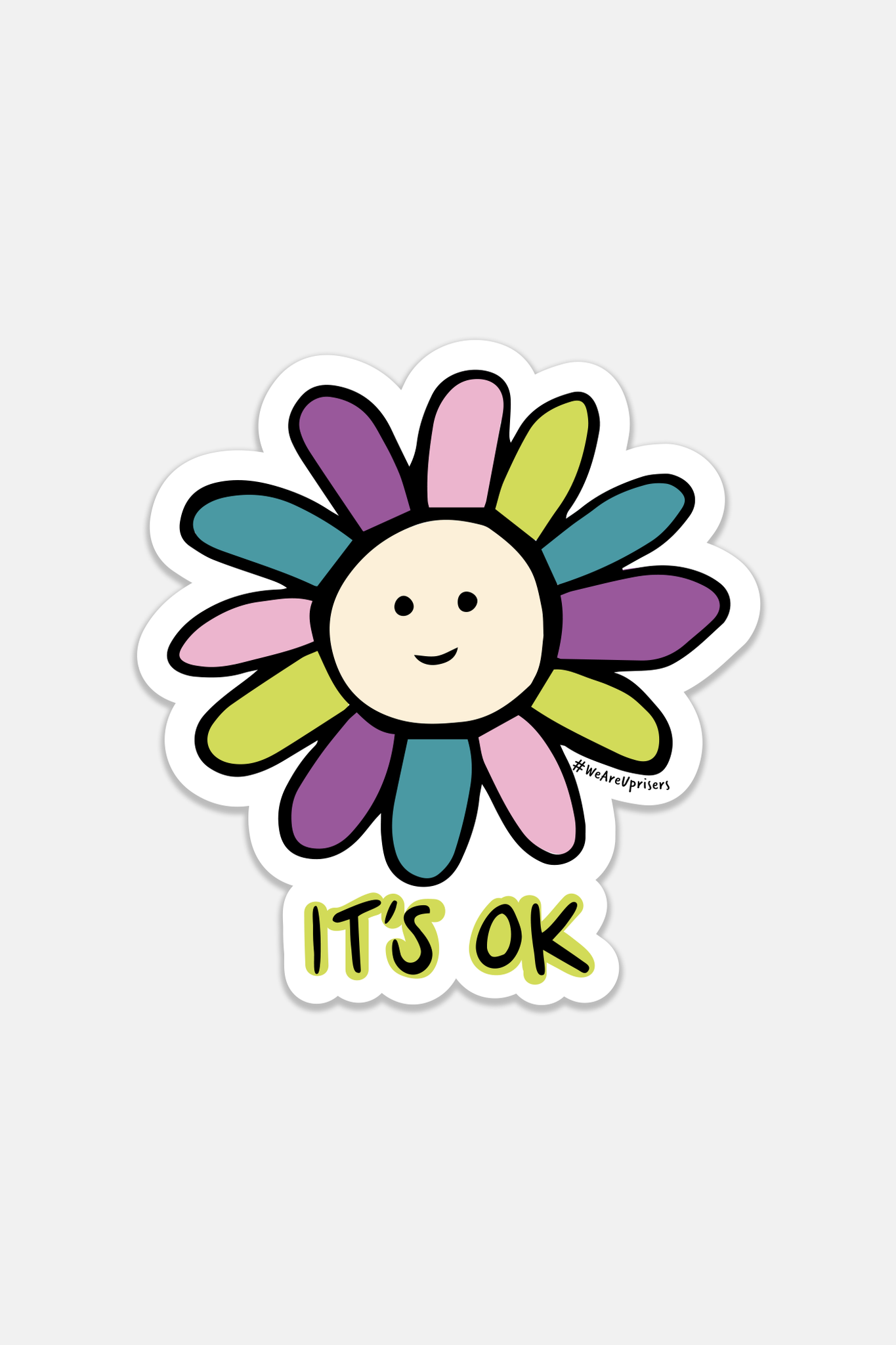 UPRISERS | It's Ok Sticker
