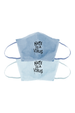 #HATEISAVIRUS Multi-Color Reusable Canvas Face Mask