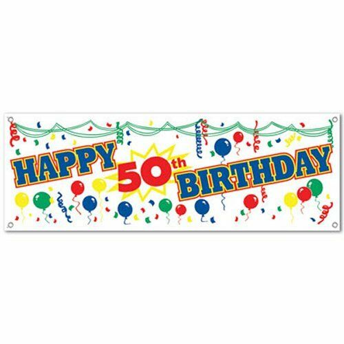 Happy 50th Birthday Sign Banner - 150 cm Long - All Weather Party Decorations