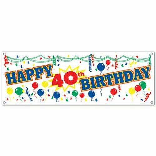 Happy 40th Birthday Sign Banner - 150 cm Long - All Weather Party Decorations