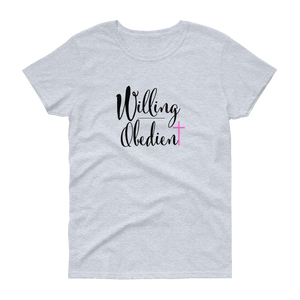 Willing Obedient Ladies Short Sleeve T-shirt