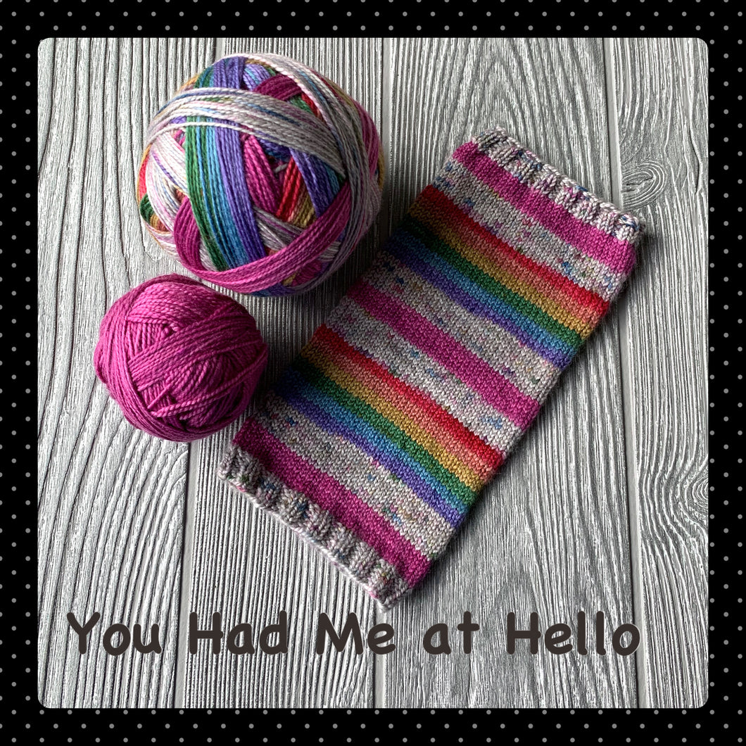 You Had Me at Hello - self striping