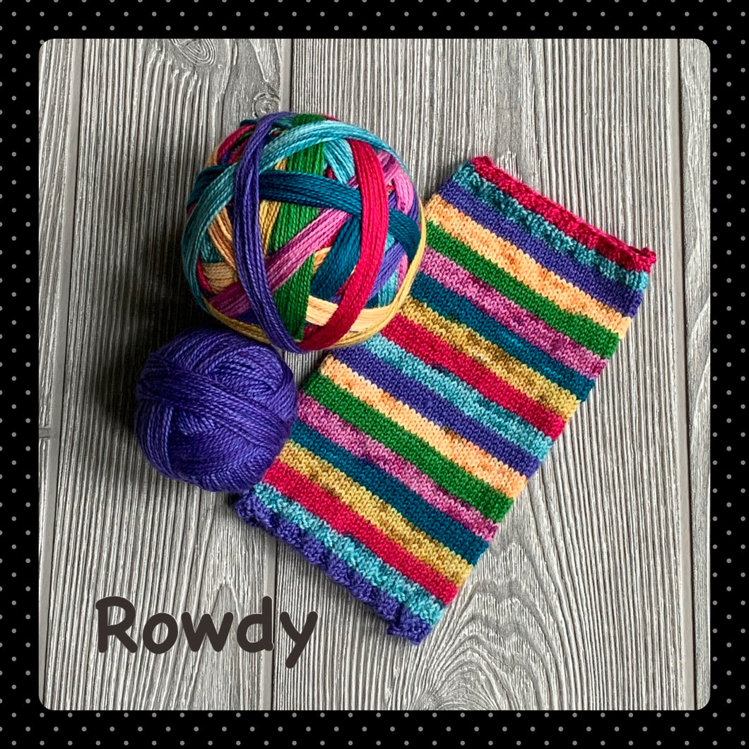 Rowdy- self striping
