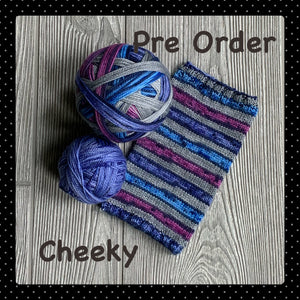 Cheeky- self striping PRE ORDER