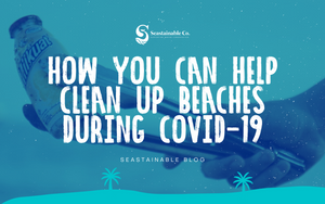 How you can help clean up beaches during COVID-19