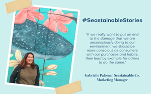 #SeastainableStories - Gab Paloma, Seastainable Co.