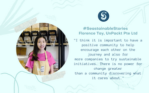 #SeastainableStories – Florence Tay, UnPackt Pte Ltd