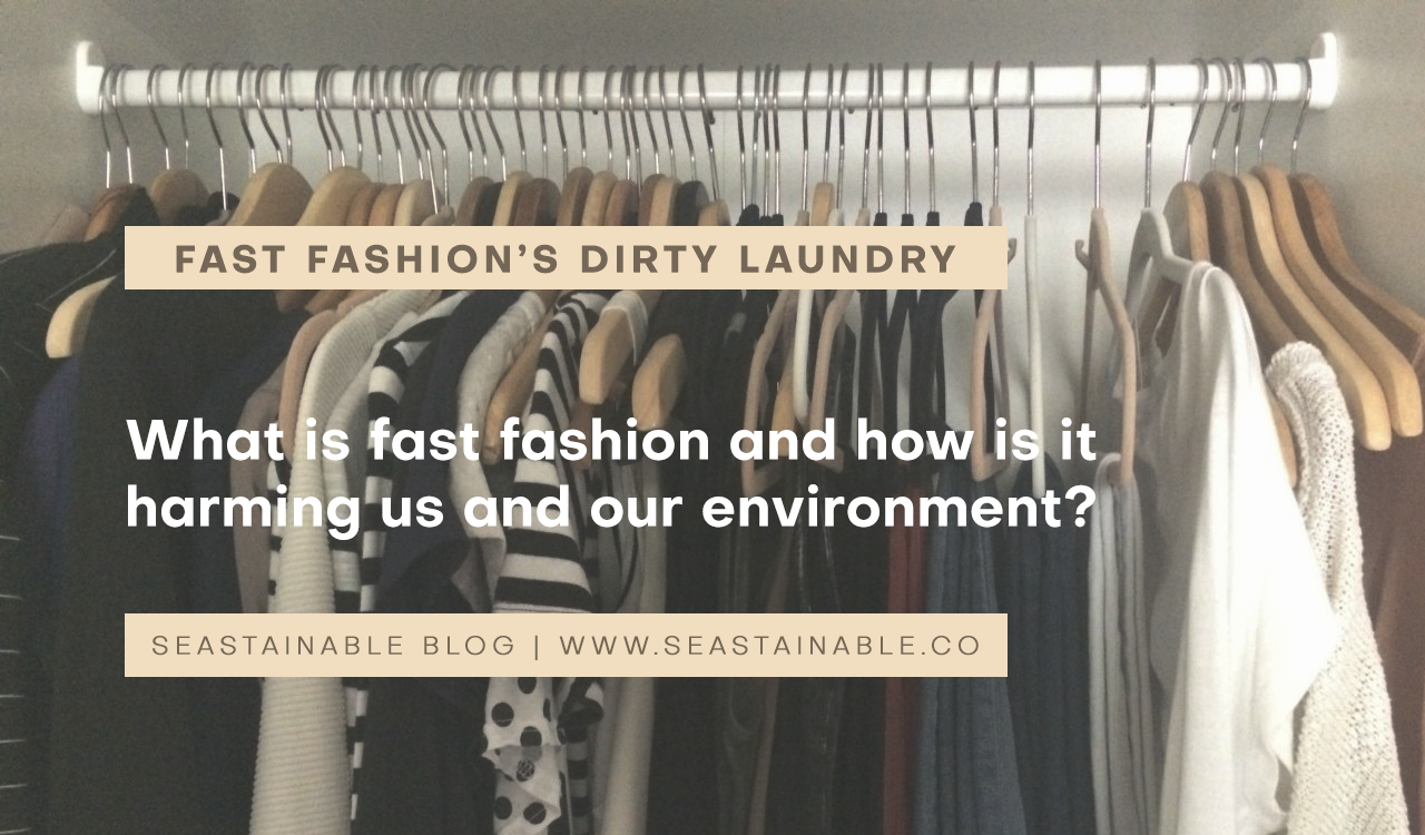 Airing dirty laundry: Our harmful relationship with fast fashion