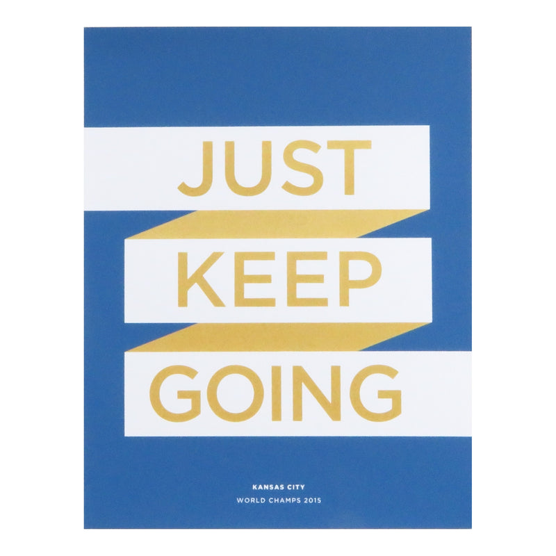 Ampersand Design Studio Just Keep Going Print