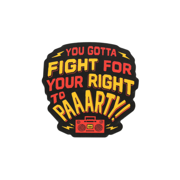 Charlie Hustle Fight for Your Right Sticker