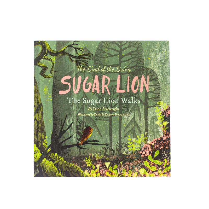 The Land of the Living Sugar Lion