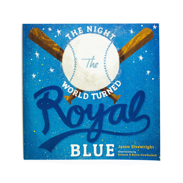 The Night the World Turned Royal Blue by Jason Sivewright