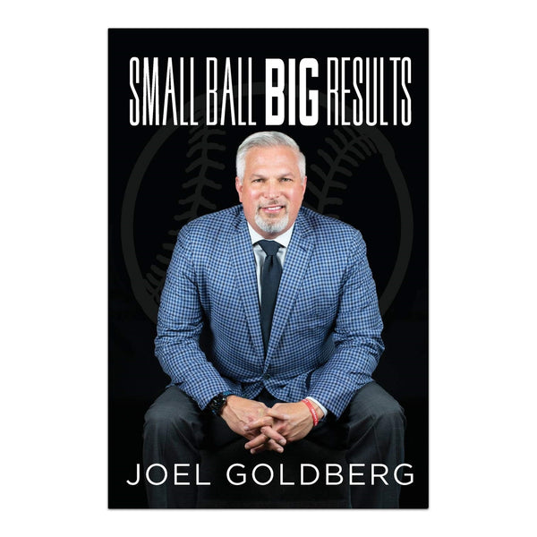 Small Ball Big Results by Joel Goldberg