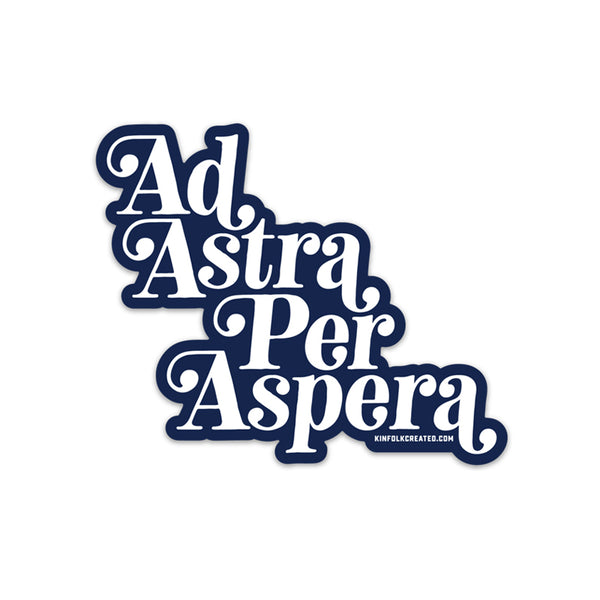 KINFOLK CREATED Ad Astra Per Aspera Sticker